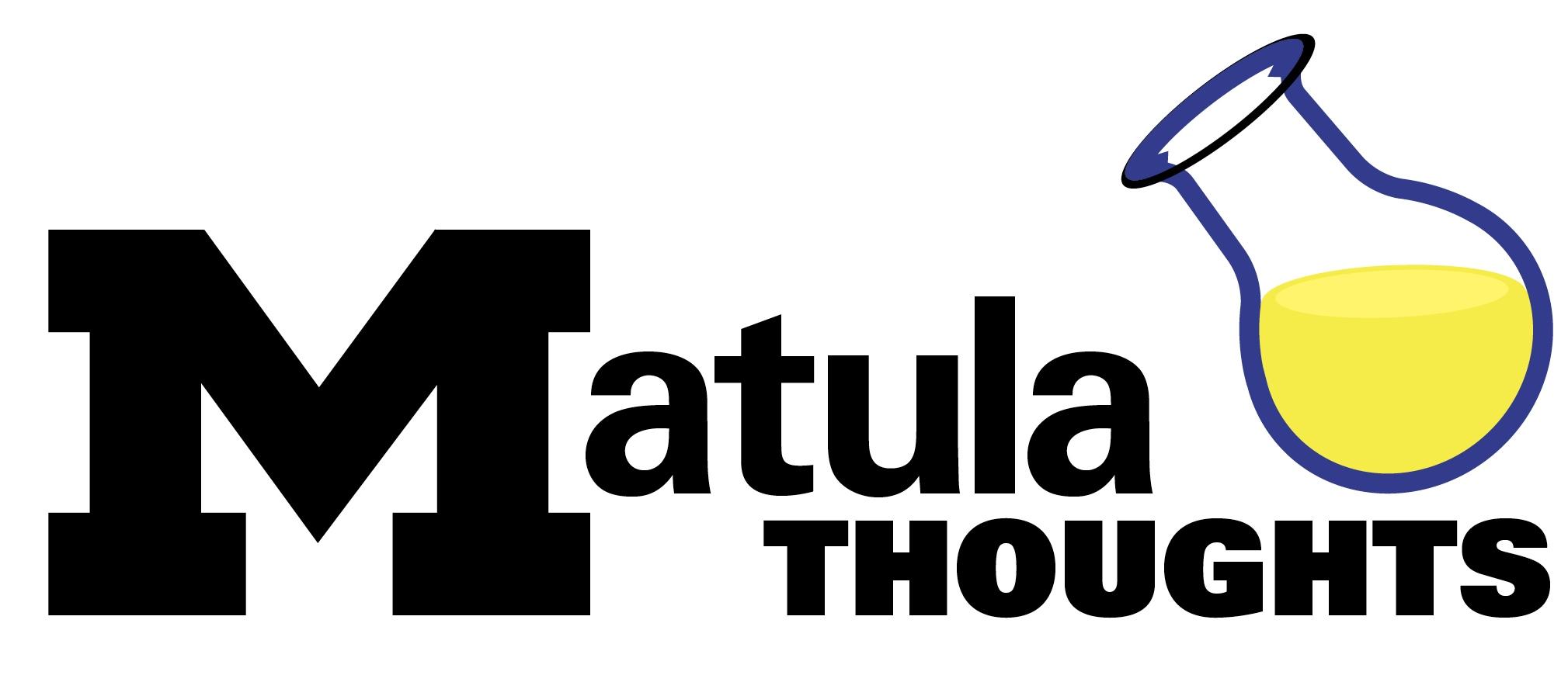 Matula Thoughts May 6, 2016 | matulathoughts